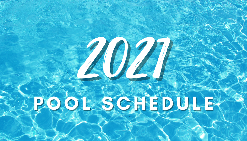 2021 Pool Schedule